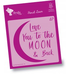 Amelie Stencil - 09004 Love Yoy To The Moon