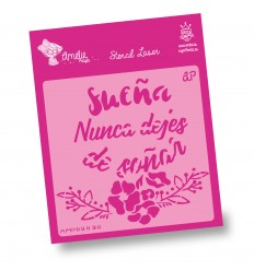 Amelie Stencil - 09030 Nunca Dejes de Soñar